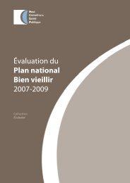 Evaluation du Plan national Bien vieillir 2007-2009 - Haut Conseil ...