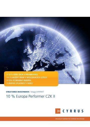 10 % Europa Performer CZK II - Cyrrus
