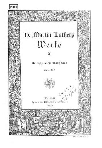 Werke. Kritische Gesamtausgabe. [Hrsg. von J.K.F. ... - Maarten Luther