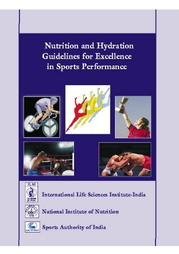 Nutrition and Hydration Guidelines for Excellence in Sports - ILSI India
