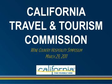 CALIFORNIA TRAVEL & TOURISM COMMISSION The Napa Valley ...