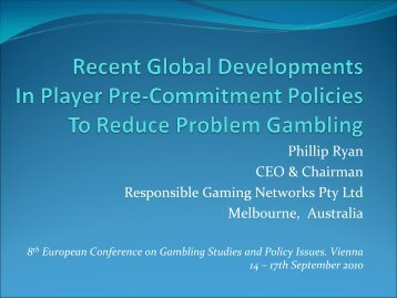 Recent Global Developments in player Pre-Commitment Policies to ...