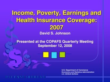 Income, Poverty, Earnings and Health Insurance Coverage: 2007