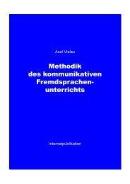 Methodik des kommunikativen Fremdsprachen- unterrichts