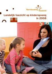 Landelijk toezicht op kinderopvang in 2008 - Inspectieloket