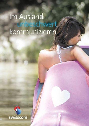 Im Ausland unbeschwert kommunizieren. - Swisscom