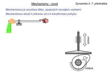 Dynamika II, 7. přednáška - Úvod