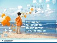 2014-01-31_Kymmenen_nakokulmaa_alypuhelimen_turvallisuuteen
