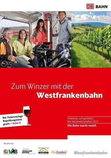 Zum Winzer mit der Westfrankenbahn