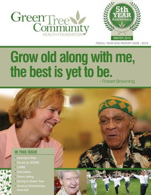 Grow old along with me, the best is - Green Tree Community Health ...