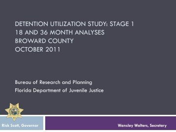 detention utilization study - Florida Department of Juvenile Justice