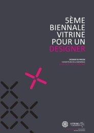 5ÈME BIENNALE VITRINE POUR UN DESIGNER - Le Lieu du Design