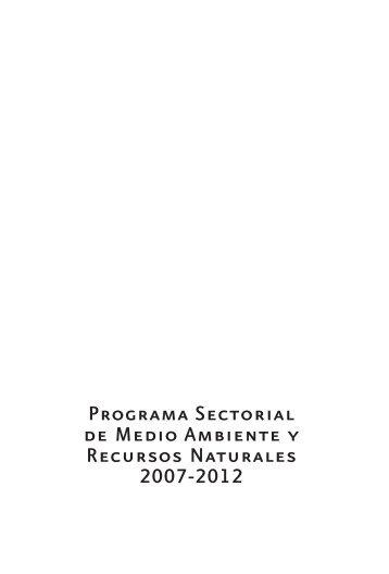 Programa Sectorial de Medio Ambiente y Recursos Naturales 2007 ...
