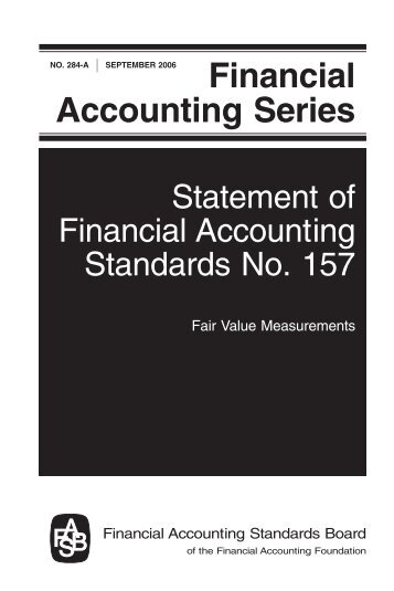 Statement of Financial Accounting Standards No. 157 - Paper Audit ...