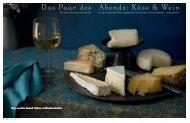 Das Paar des Abends: Käse & Wein - Essen und Trinken
