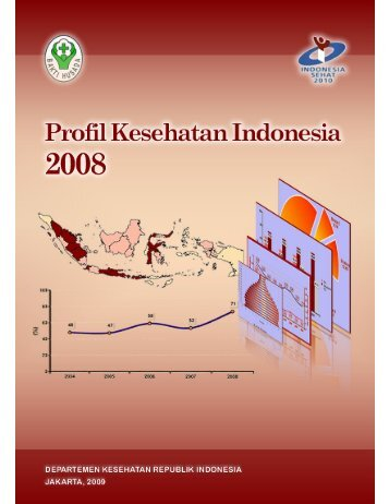 Profil Kesehatan Indonesia 2008 - Badan Litbangkes - Departemen ...