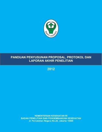 2. Panduan Penyusunan Proposal, Protokol dan ... - Badan Litbangkes