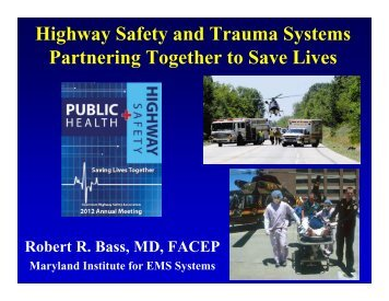 Trauma Systems - Governors Highway Safety Association