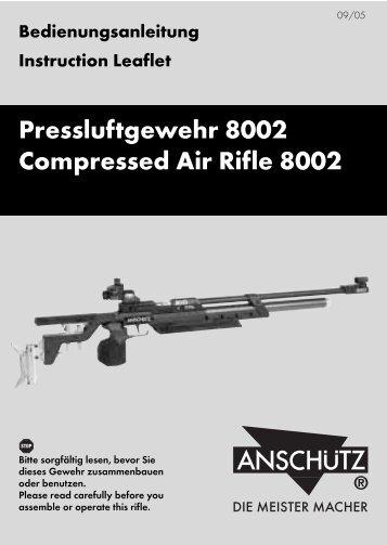 Pressluftgewehr 8002 Compressed Air Rifle 8002 - Field Target
