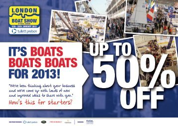 IT'S BOATS BOATS BOATS FOR 2013! - London Boat Show