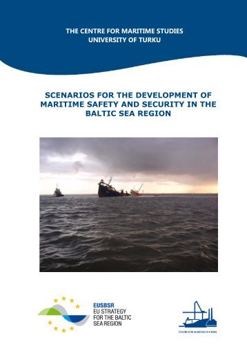 Scenarios for the development of maritime safety and security