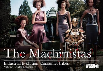 Industrial Evolution: Consumer tribes - WGSN