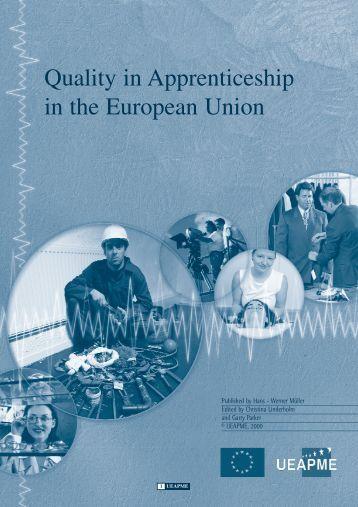 Quality in Apprenticeship in the European Union - UEAPME