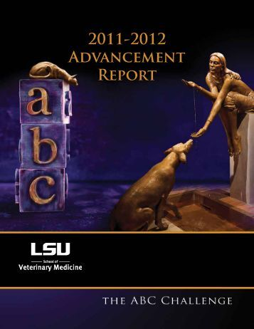 2011-2012 Advancement Report - School of Veterinary Medicine ...