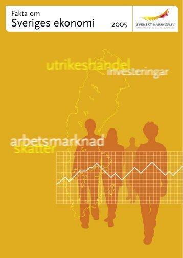 Fakta om Sveriges Ekonomi 2005 - Svenskt Näringsliv