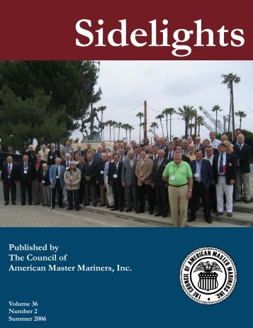 Sidelights Summer 2006 - Council of American Master Mariners