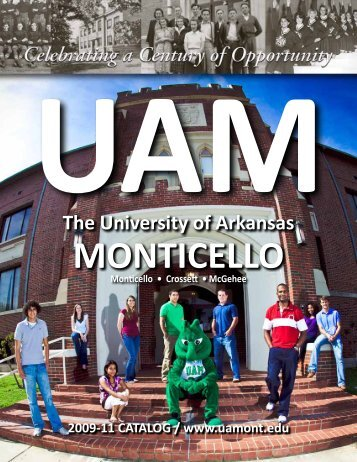 2009 - 2011 Catalog - University of Arkansas at Monticello