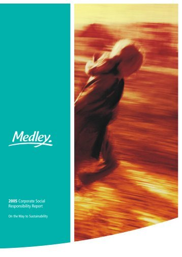 2005 Corporate Social Responsibility Report - Medley