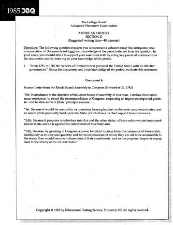 dbq essay articles of confederation Sample essay 2: excellent (score of 8) the period in american history from 1781 to 1789, during which the united states was organized under the articles of confederation, was not characterized by a strong and effective government, but instead provided the framework upon.
