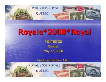 Royale*2008*Royal - The Royal Philatelic Society of Canada