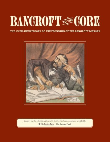 Bancroft to the Core has been generously provided by