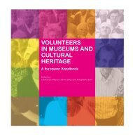 volunteers in museums and cultural heritage - Istituto per i Beni ...