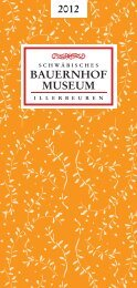 MUSEUM BAUERNHOF - Schwäbisches Bauernhofmuseum ...