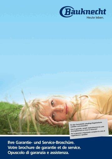 Ihre Garantie- und Service-Broschüre. Votre brochure ... - Bauknecht