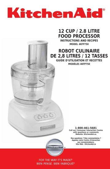 kitchenaid 12 cup food processor. 12 cup / 2.8 litre food processor robot culinaire de 2,8 . kitchenaid