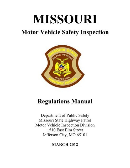 Missouri Safety Inspection >> Motor Vehicle Inspection Regulations State Highway Patrol