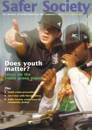 Does youth matter? Safer Society - Nacro