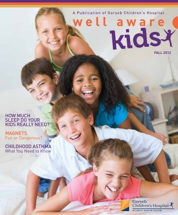 Well Aware Kids Fall 2012 - Atlantic Health System