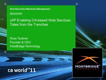 zIIP Enabling CA-based Web Services: Tales ... - CA Technologies