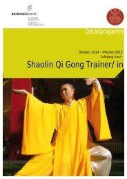 Detailprogramm Lehrgang Shaolin Qi Gong 2014-15 - Kloster Neustift