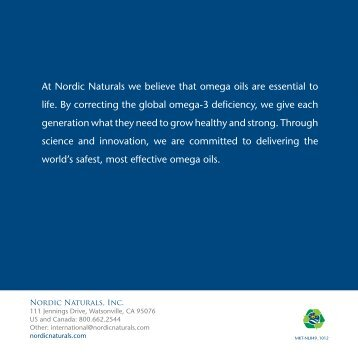At Nordic Naturals we believe that omega oils are essential to life ...