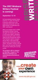 The 2007 Brisbane Writers Festival is coming! - State Library of ...