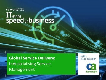 Industrialising Service Management - CA Technologies
