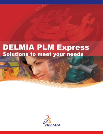 DELMIA PLM Express - EDS Technologies Pvt. Ltd.