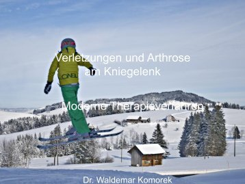 Verletzungen und Arthrose am Kniegelenk ... - Spital Einsiedeln
