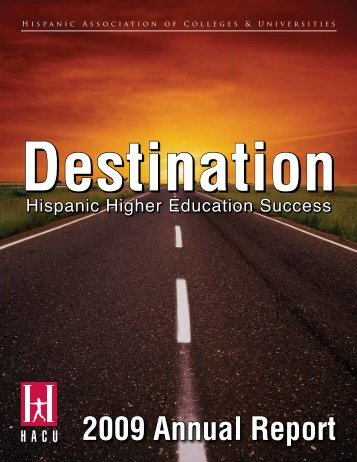 2009 Annual Report - Hispanic Association of Colleges and ...